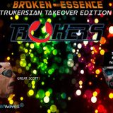 Broken Essence #039 - GuestMix Trukers (Takeover)