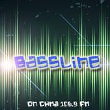 Bassline on CHMA 106.9 FM - Episode 10