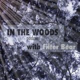 IN THE WOODS with Filter Bear - Ep. 1 feat. Luka Sambe