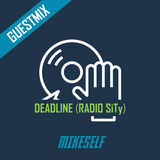 Mikeself's guestmix for DeadLine (Radio SiTy)