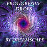 Proggresive Drops