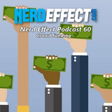 Nerd Effect Podcast 60 - Crowd Funding