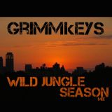 GRIMMkEYS Wild  Jungle Season Mix 09 - 27- 2016