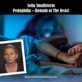 Sofia Smallstorm - Pedophilia: Domain of The Beast