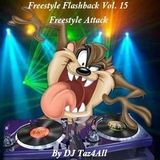 Freestyle Flashback Vol. 15 - Freestyle Attack