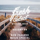 Fresh Select Vol 46 KIWI MUSIC SPECIAL!  Leisure | Noah Slee | Ladi6 | Lord Echo |BAYNK and more!