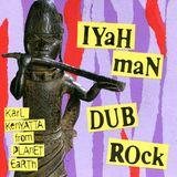 IYAH MAN DUB ROCK
