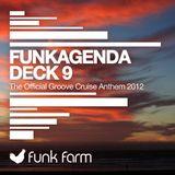 Funkagenda - Deck 9 (The Official Cruise Anthem 2012) (Original Mix)[funk farm]