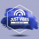 JustVibesRadio - The Comeback! 07/06/19