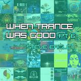 When Trance Was Good pt. 6