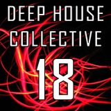 Deep House Collective [DHC] 18 - Get Soulful