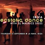 DJ Maurice Spees - ECSTATIC DANCE Ibiza - 13 September 2018