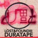 DURATAPE C-60 LOST&FOUND (Part Three)