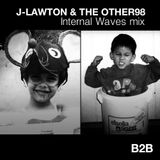 J-Lawton&TheOther98 - Internal Waves Mix | B2B