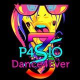 DJ P4SIO - Dance4Ever 3