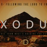 Exodus Part 9- Following the Lord to Freedom