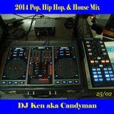 2014 Pop, Hip Hop, & House TOP 40 Mix By DJ Ken