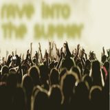 Rave into the Summer (FestivalMix by JayO)