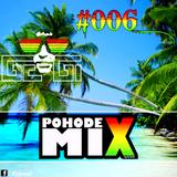 PohodeX MIX by Dj GeGi #006 (06-09-2016)