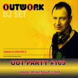 Outwork - Out Party #169