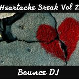 Heartache Break Vol 2