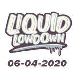 Liquid Lowdown 06-04-2020 on New Zealand's Base Fm 107.3 (Lockdown Edition #2)