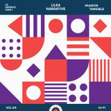 La Mmmixtape - Vol.09 | Lilea Narrative
