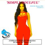 'SIMPLY SOULFUL' - DJ James 'KC' Jones, Jr./A Stillwater MixMaster Production