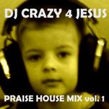 Praise Him in da house vol.1 (old school US garage, house, vocal)