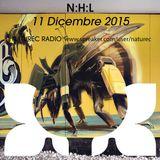 Naturec Radio | N:H:L | 11 Dicembre 2015