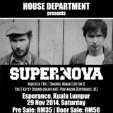House Department pres: Supernova (Lapsus Music)  - Hightech & Nyl b2b @ Esperance KL (29.11.14)