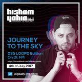 Hisham Yahia - Journey To The Sky 035 LOOP'D Edition On DI.Fm - 04-Jul-2017