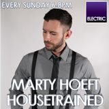 Marty Hoeft -#HOUSETRAINED - 21.1.18 with an Exclusive Mix By Perfecto