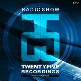 25 Recordings Radioshow (Episode 010) - Black Spirit