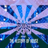 mc-swanson - The History of House DJ Set