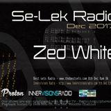 Zed White - Se-Lek Radio 8th Dec 2017