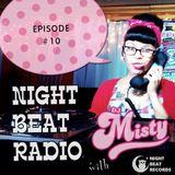 Night Beat Radio Episode #10 w/ DJ Misty