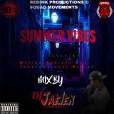 summer vibes mix by dj jaelen