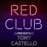Red Club Live - Guest Mix by #TonyCastello from IBIZA
