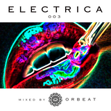 OrBeat - Electrica 003  - Mexico City 2016