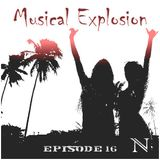 Musical Explosion (Episode 16)