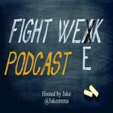 Fight Week Podcast 第1回 MMA-選手生命