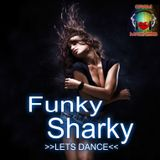 Funky Sharky.....Lets Dance