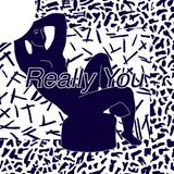 Really You // Episode 58