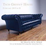 Tech Groovy House February 2015 Pt II _ DJ St.MiShell