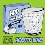 HDD Hangover #7 : Hootie Who