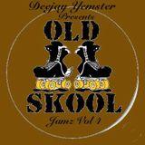 Oldskool Jamz Vol 4 Mixed by Deejay Yemster