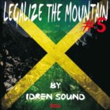 Idren Sound - Legalize The Mountain Vol.5.2 Dancehall