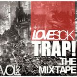 LOVESICK -TRAP The Mixtape Vol.2