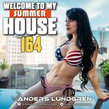 Welcome To My House 164